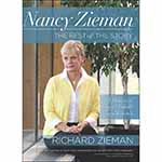 For the first time ever, Richard Zieman shares an intimate look into life with Nancy Zieman, his beloved wife of 40 years. He shares insights into being a caregiver and the blessings of support from family and close friends during the months that she was in Hospice care. Readers learn the physical battles Nancy faced, especially during the last five years of her life, while always retaining her faith and rising above it all. Through it all, Nancy lived her true life as a daughter, niece, sister, aunt, wife, mother, grandmother, friend and fulfilled her true calling as an educator and inspiration to the world around her. The book includes a DVD presenting Nancy's life and the vitality in which she lived. DVD runtime: 26 minutes.  Author: Richard Zieman.  Softcover; 88 pages.